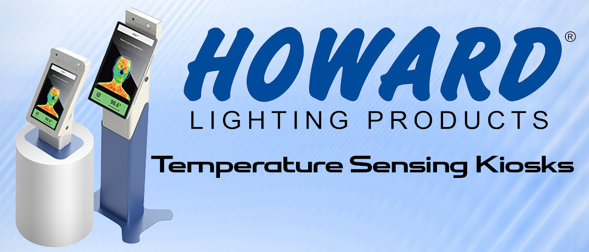 Howard Lighting Temperature Sensing Kiosks