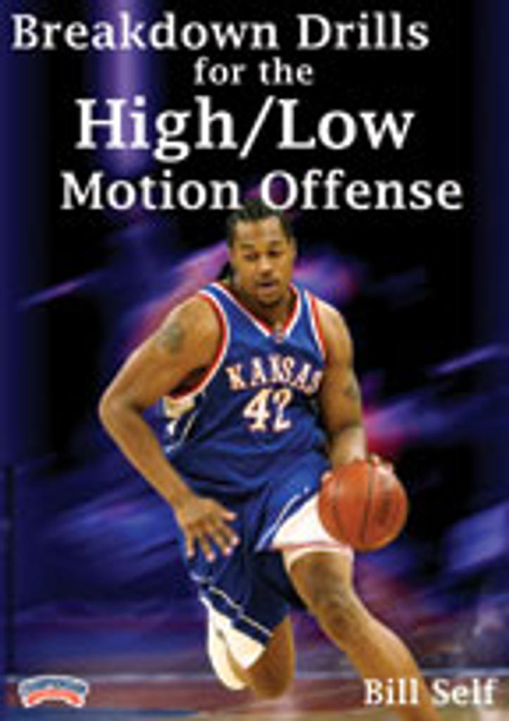 Breakdown Drills for the High/Low Motion Offense: Bill Self