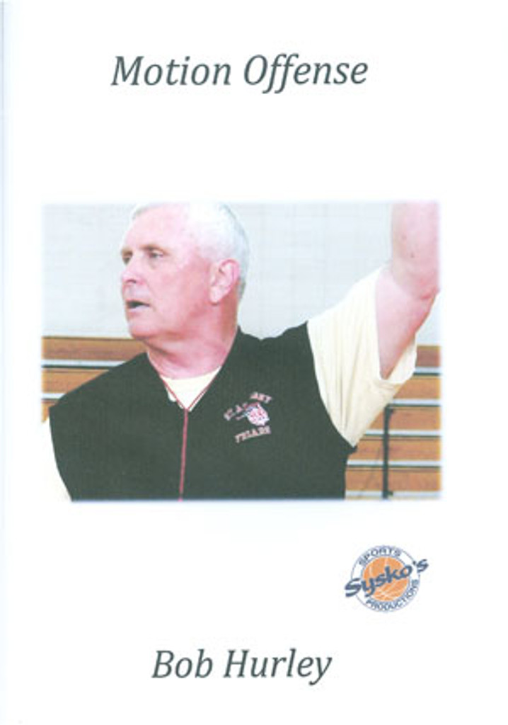 Motion Offense: Bob Hurley