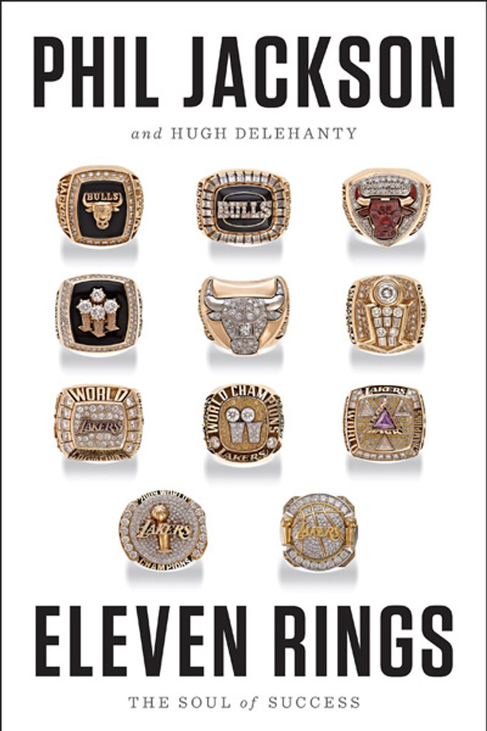 Eleven Rings: The Soul of Success: Phil Jackson