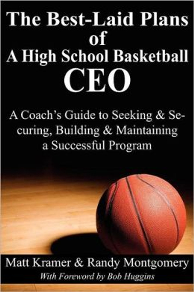 The Best-Laid Plans of a High School Basketball CEO