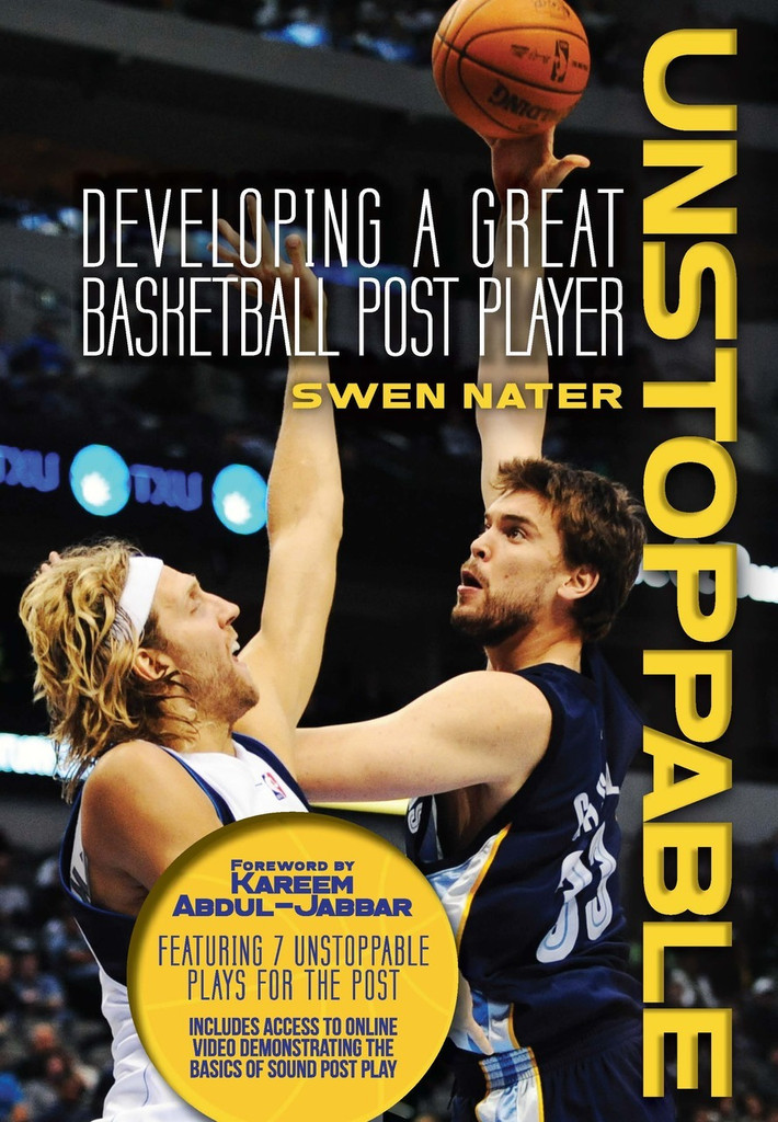 Unstoppable: Developing a Great Basketball Post Player