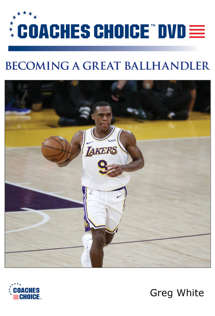 Becoming A Great Ballhandler: Greg White