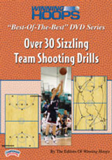 "Winning Hoops ""Best-of-the-Best"" Series: Over 30 Sizzling Team Shooting Drills"
