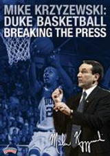 Mike Krzyzewski: Duke Basketball Breaking the Press
