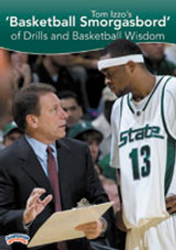Tom Izzo's Basketball Smorgasbord of Drills and Basketball Wisdom