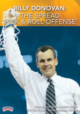 Billy Donovan: The Spread Pick & Roll Offense