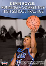 Kevin Boyle: Running a Competitive High School Practice