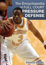 The Encyclopedia of Full Court Pressure Defense: Bruce Pearl