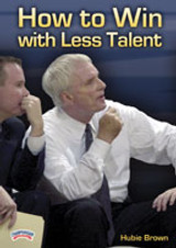How to Win with Less Talent: Hubie Brown