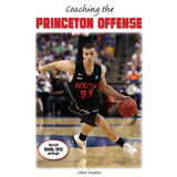 Coaching the Princeton Offense