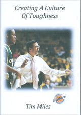 Creating A Culture Of Toughness: Tim Miles