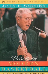 Practical Modern Basketball: John Wooden