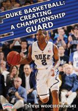 Duke Basketball: Creating a Championship Guard