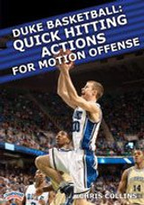 Duke Basketball: Quick Hitting Actions for Motion Offense: Chris Collins