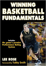 Winning Basketball Fundamentals: Lee Rose