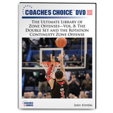 The Ultimate Library of Zone Offenses Vol. 8: The Double Set and the Rotation Continuity Zone Offense: John Kimble