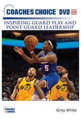 Inspiring Guard Play & Point Guard Leadership: Greg White