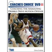 Coaching the Assaulting Dribble-Drive Motion Offense: Chris Endres