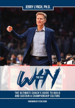 Win The Day: The Ultimate Coach's Guide to Build and Sustain a Championship Culture: Jerry Lynch