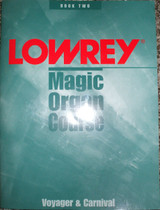 Used Lowrey Magic Organ Curse Voyager & Carnival Book Two