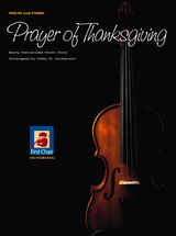 Prayer of Thanksgiving  for Violin and Piano Early Advanced Violin Solo