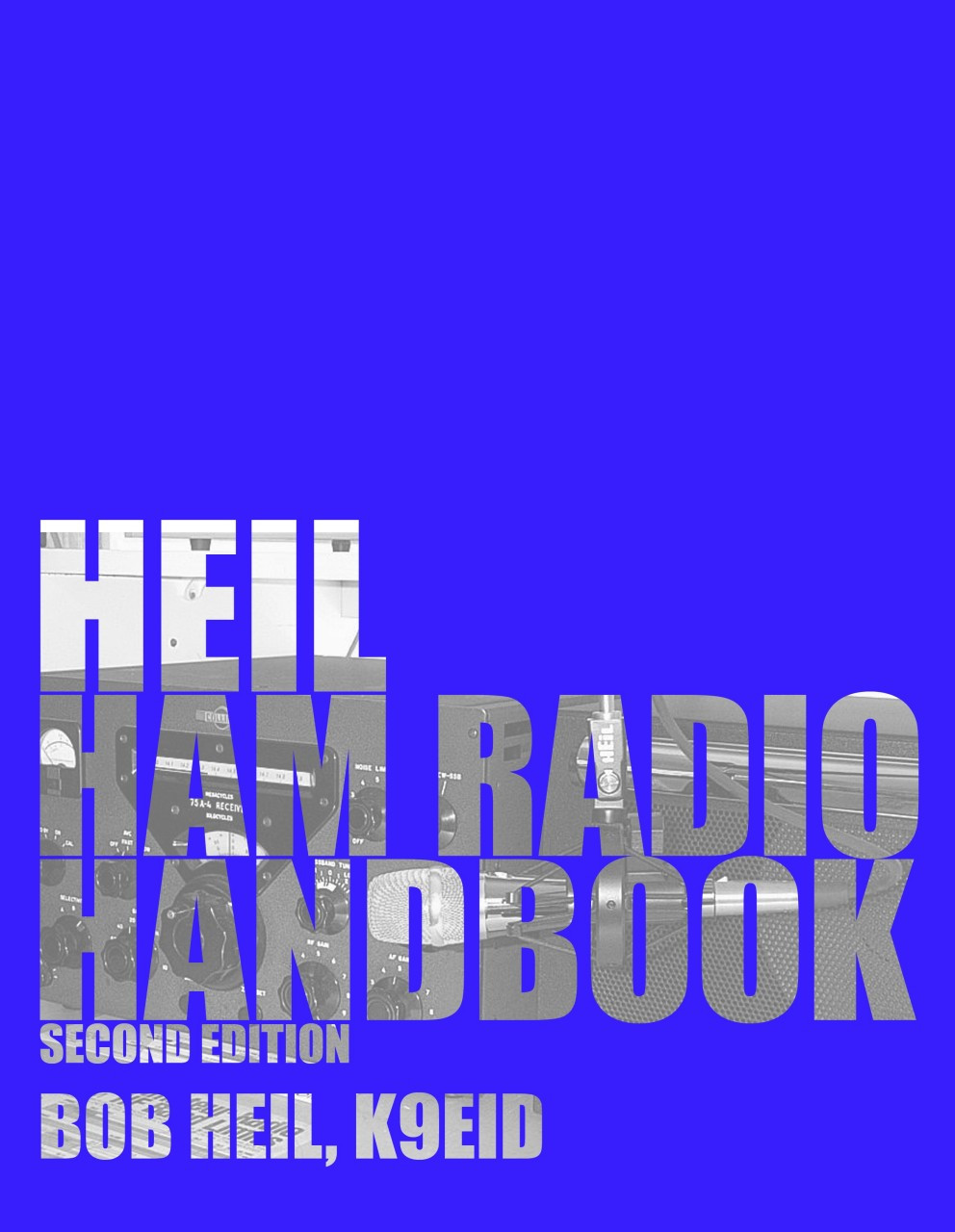 Heil Ham Radio Handbook - New 2nd Edition