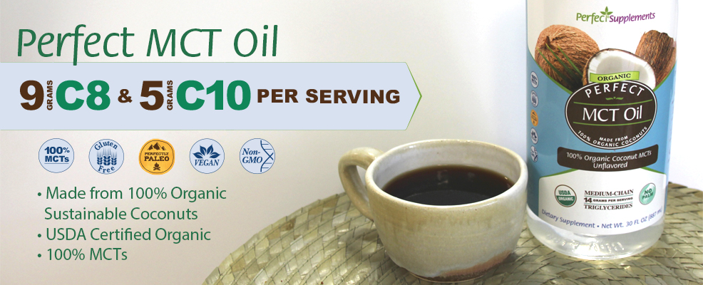 Perfect MCT Oil - 100% Organic Coconut MCTs - 30oz Unflavored