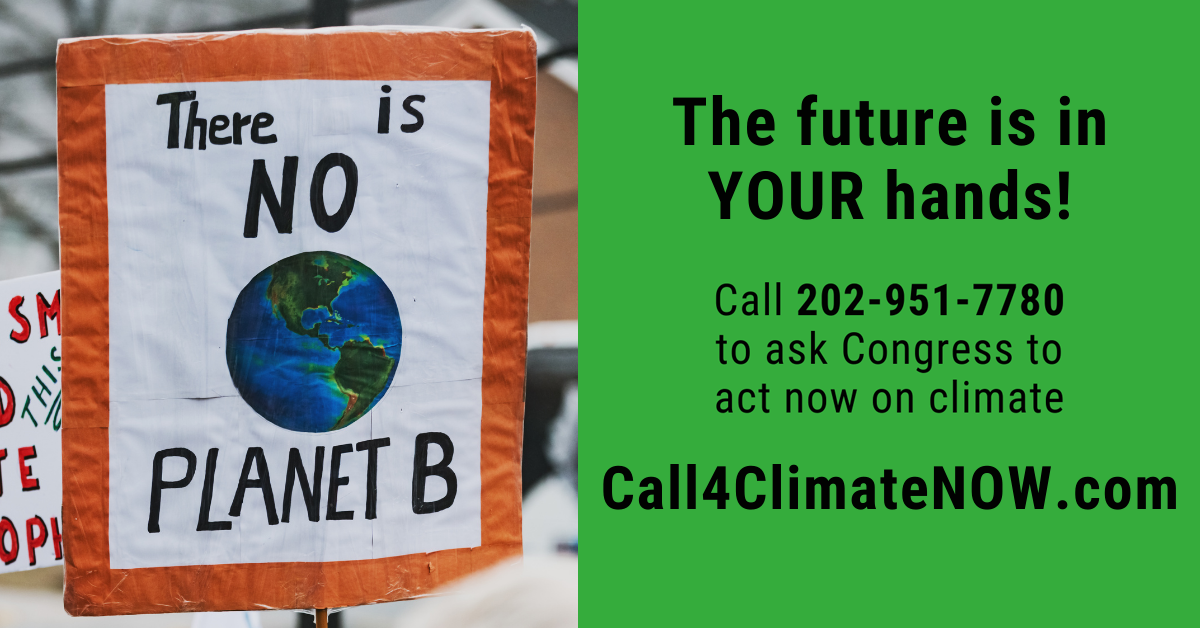 Got a Few Minutes to Help Save the Planet? #Call4ClimateNow