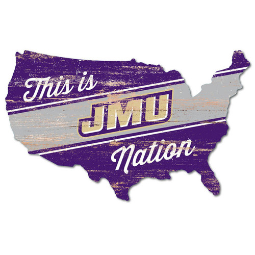 This Is JMU Nation USA Sign