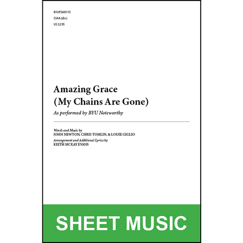 Amazing Grace My Chains Are Gone Arr By Keith Mckay Evans Ssaa Physical Sheet Music Byu Noteworthy Byu Music Store C lift your head and look around. amazing grace my chains are gone arr by keith mckay evans ssaa a cappella physical sheet music