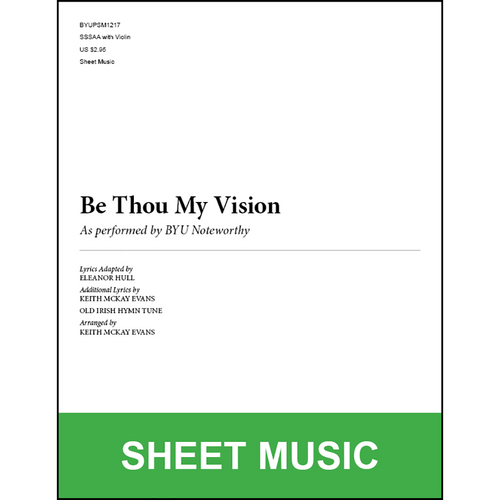 Be Thou My Vision (Arr  by Keith McKay Evans - SSAA) [Physical Sheet Music]