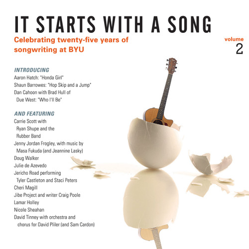 It Starts with a Song: 25 Years of BYU Songwriting, Vol  2 [CD]