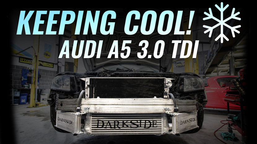 OIL COOLERS & RADIATOR - AUDI A5 3.0 TDI QUATTRO PROJECT