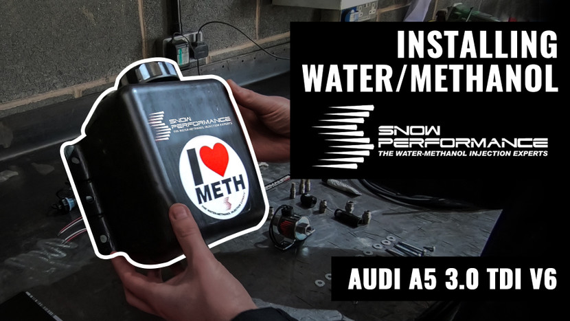 INSTALLING WATER / METHANOL - AUDI A5 3.0 TDI PROJECT