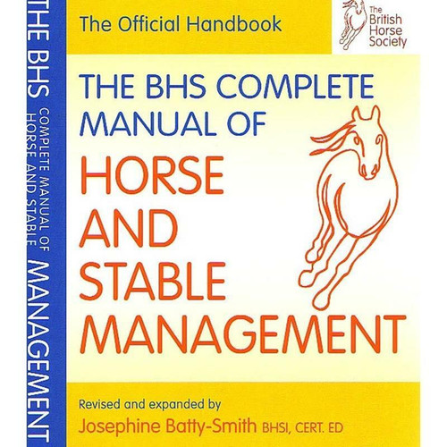Quiller Publishing BHS Complete Manual of Horse and Stable Management