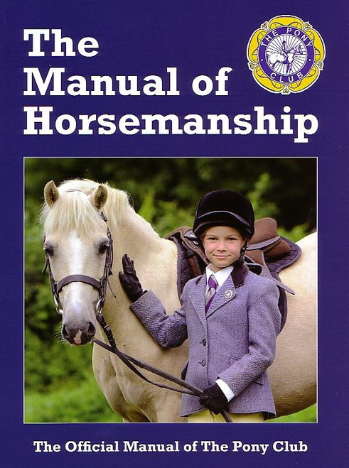Quiller Publishing The Pony Club Manual of Horsemanship