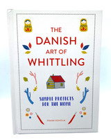 The Danish Art of Whittling
