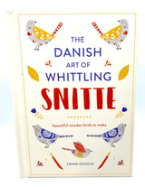 The Danish Art of Whittling Snitte