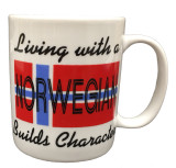 """""""Living With a Norwegian Builds Character"""" Mug"""