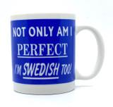 Perfect and Swedish Coffee Mug