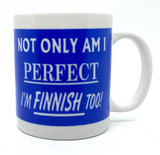 Finnish And Perfect Coffee Mug