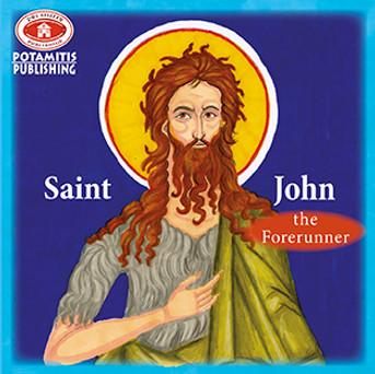 Saint John the Forerunner, Paterikon for Kids 21