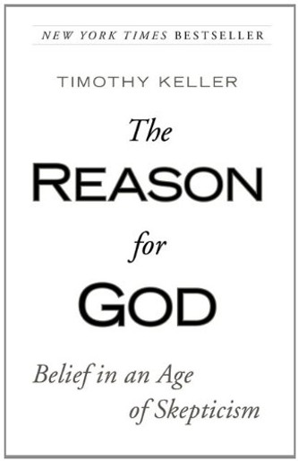 The Reason for God - Belief in an Age of Skepticism