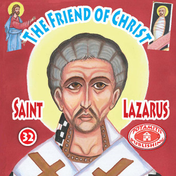 The Friend of Christ: Saint Lazarus, Paterikon for Kids 32