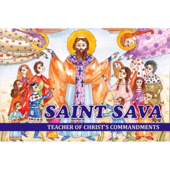 Saint Sava - Teacher of Christ's Commandments