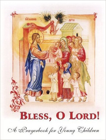 Bless, O Lord - A Prayerbook for Young Children