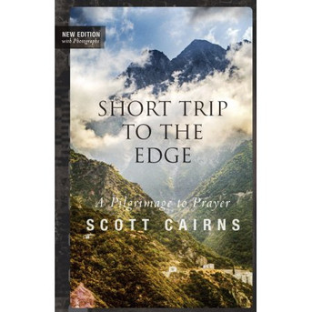 Short Trip to the Edge - A Pilgrimage to Prayer