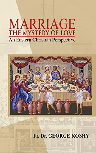 Marriage the Mystery of Love
