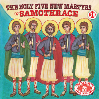 The Holy Five New Martyrs of Samothrace, Paterikon for Kids 38